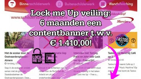 Bied mee voor Lock me Up op 6 maanden advertentietegoed t.w.v. € 1.410,00