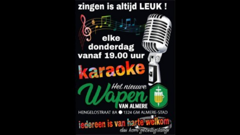 Elke donderdag karaoke zingen @ Het nieuwe wapen van Almere!